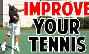 How To Improve Your Tennis Technique